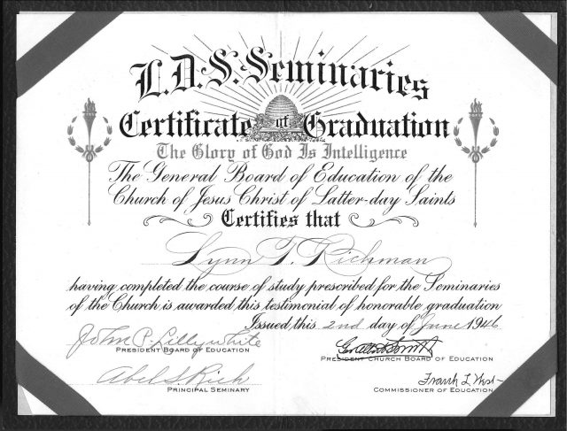 Lynn Richman's seminary graduation certificate, signed by George Albert Smith (who was then President of the Church and the President of the Church Board of Education)